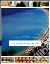 La riviera da Viareggio alla Costa Azzurra. Ediz. italiana e inglese libro