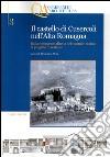 Il castello di Cusercoli nell'Alta Romagna. Dalla conoscenza diretta del costruito storico al progetto di restauro. Con CD-ROM libro