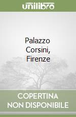 Palazzo Corsini, Firenze