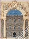 Palazzo Pitti. L'arte e la storia