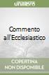 Commento all'Ecclesiastico libro