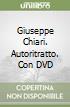 Giuseppe Chiari. Autoritratto. Con DVD libro