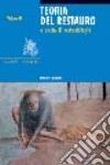 Teoria del restauro e unità di metodologia (2) libro