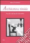 Architettura timida. Piccola enciclopedia del dubbio libro