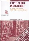 L'arte di ben restaurare. La «raccolta d'antiche statue» (1768-72) di Bartolomeo Cavaceppi libro