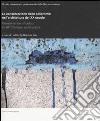 La conservazione delle policromie nell'architettura del XX secolo. Ediz. Italiana, inglese e tedesca libro