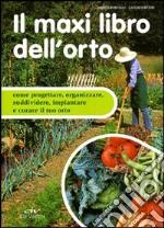 Il maxi libro dell'orto libro