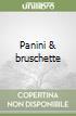 Panini & bruschette libro