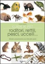 Il grande libro degli animali da compagnia libro