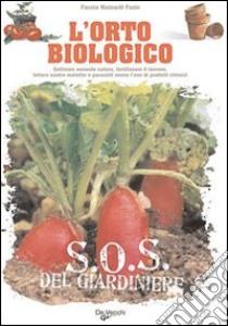 L'orto biologico libro di Mainardi Fazio Fausta