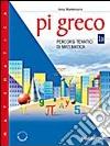 Pi greco. Percorsi tematici di matematica. Modulo A-B. Con portfolio. Per la Scuola media (1) libro