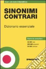 sinonimi contrari dizionario essenziale con cd rom