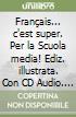 Le français... C'est super! Con CD Audio. Per la Scuola media (1) libro