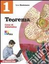 Teorema. Corso di matematica. Con quaderno operativo. Per la Scuola media. Ediz. illustrata. Con espansione online libro