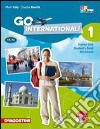 Go international. Student's book-Workbook. Per la Scuola elementare. Con 2 CD Audio e DVD (1)