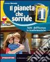 Il pianeta che sorride. Con atlante. Le regioni d'Italia. Per la Scuola media. Con espansione online libro