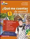 Quème cuentas de nuevo? Libro del alumno-Cuaderno de ejercicios. Con espansione online. Con 2 CD Audio. Per le Scuole superiori libro