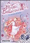 La pietra di luna. Le avventure di Rosa. Magic ballerina (9) libro