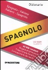 Dizionario spagnolo. Italiano-spagnolo, spagnolo-italiano. Con CD-ROM