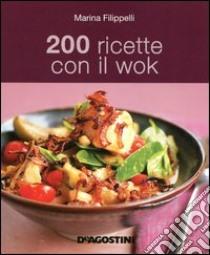 200 ricette con il wok libro di Filippelli Marina