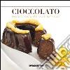 Cioccolato. Protagonista per palati raffinati. E-book. Formato Mobipocket libro