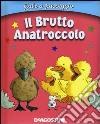 Il brutto anatroccolo libro