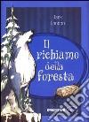 Il richiamo della foresta. Ediz. integrale libro