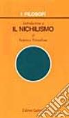 Introduzione a il nichilismo libro