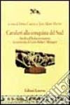 Cavalieri alla conquista del sud. Studi sull'Italia normanna in memoria di Léon-Robert Ménager libro