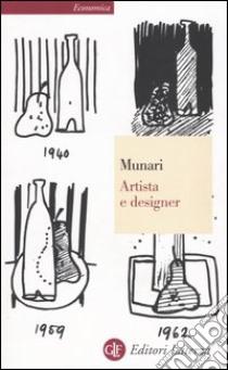 Artista e designer libro di Munari Bruno
