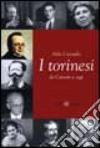 I torinesi da Cavour a oggi libro