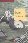 Vite di scarto libro di Bauman Zygmunt