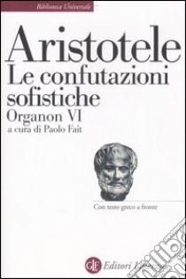 Organon. Testo greco a fronte (6) libro di Aristotele