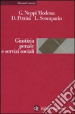 Giustizia penale e servizi sociali libro