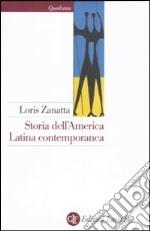 Storia dell'America latina contemporanea libro