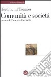 Comunità e società libro di Tonnies Ferdinand