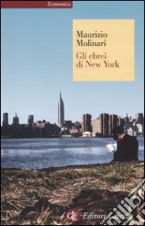 Gli ebrei di New York libro di Molinari Maurizio