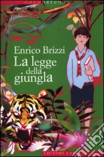 La legge della giungla libro di Brizzi Enrico
