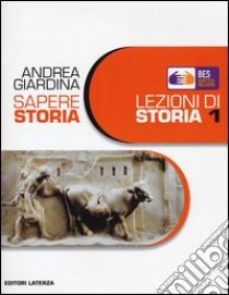 Fascicolo BES per sapere. Storia. Vol. 1 libro di Giardina Andrea