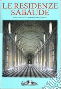 Le residenze sabaude libro