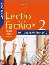 LECTIO FACILIOR UNITA' DI APPRENDIMENTO 2 libro