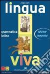 LINGUA VIVA GRAMMATICA + LEZIONI 1 libro
