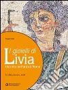 GIOIELLI DI LIVIA (I)