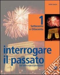 INTERROGARE IL PASSATO 2 libro di ZANETTE EMILIO