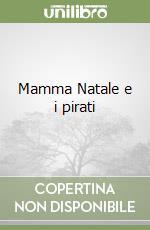 Mamma Natale e i pirati