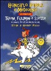 Tuoni, fulmini e saette. Manuale di meteorologia facile libro