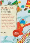I pattini d'argento libro di Dodge Mary Mapes