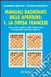 Manuali ragionati delle aperture (1) libro
