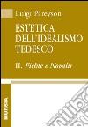 Estetica dell'idealismo tedesco (2) libro
