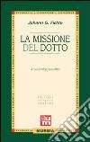 La missione del dotto libro